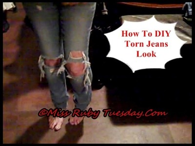 Miss Ruby Tuesday- How To DIY Torn Jeans Look