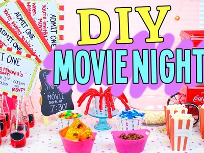 DIY Movie Night! Snacks, Decor & more!