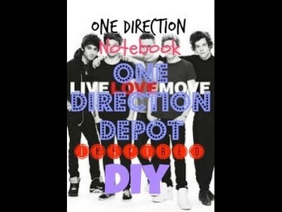 DIY One Direction Notebook! | Back to School! | Inspired by One Direction Depot