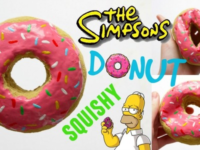 DIY SIMPSONS DONUT SQUISHY ~ Homemade Squishy Tutorial