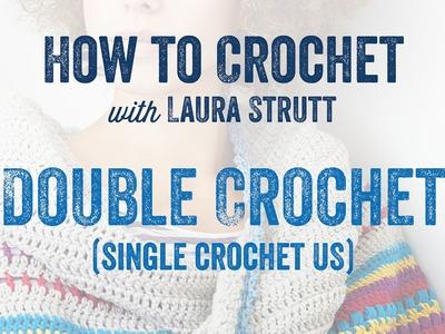 Double Crochet.Single Crochet US - How to Crochet with Laura Strutt