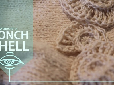 How to Crochet a Conch Shell | short tutorial for an appliqué