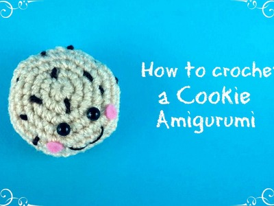 How to crochet a Cookie | World Of Amigurumi