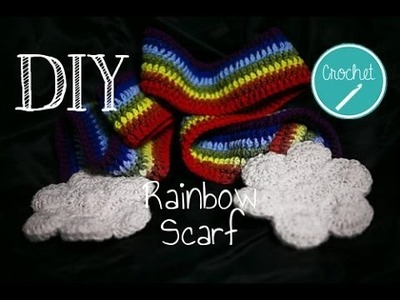 How To Crochet - Rainbow Scarf With Clouds Tutorial