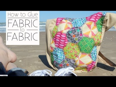 How to Glue Fabric to Fabric: Quilted Patchwork Hobo Bag
