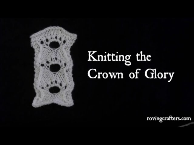 How to Knit The Crown of Glory