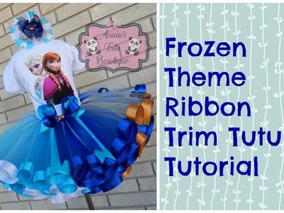 HOW TO: Make a Frozen Theme Ribbon Trim Tutu Tutorial Walk Through by Anahi's Tutu Bowtique