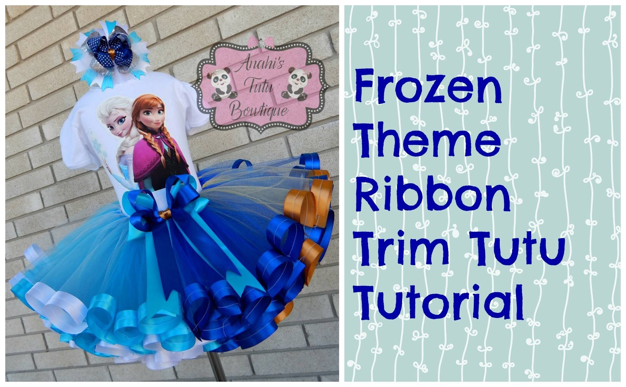 HOW TO: Make a Frozen Theme Ribbon Trim Tutu Tutorial Walk Through by Anahi's Tutu Bowtique
