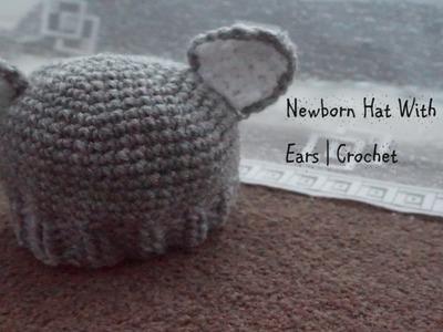 Part 2 | Newborn Hat With Ears | Crochet
