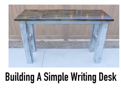 How To Build A Simple Desk With Limited Tools