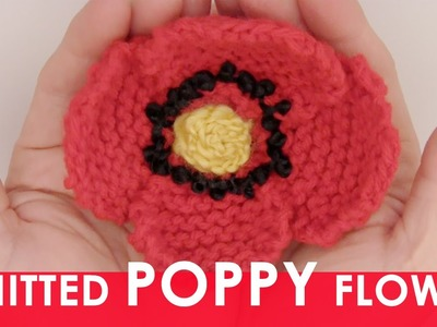 How to Knit a Poppy Flower!
