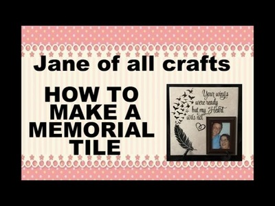 How to make a Memorial tile with vinyl your cricut scan n cut silhouette etc