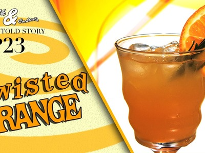 How to make a Twisted Orange Cocktail