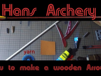 How to make a wooden Arrow [Tutorial]