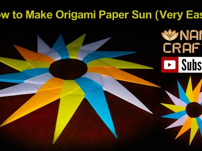 How to Make Origami Paper Sun (Very Easy) naniscraft