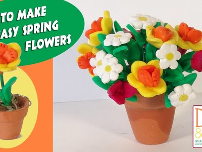 Polymer Clay Tutorial - How to Make Quick & Easy Spring Flowers