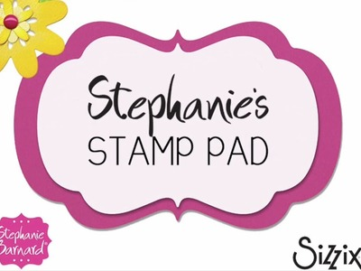 Stephanie's Stamp Pad #26 - How to Make a Lively Flip it Card with Embossing