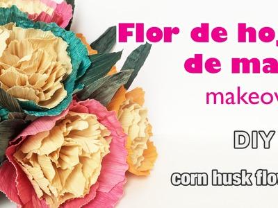 Como hacer flor de hoja de maiz. how to make a corn husk flower