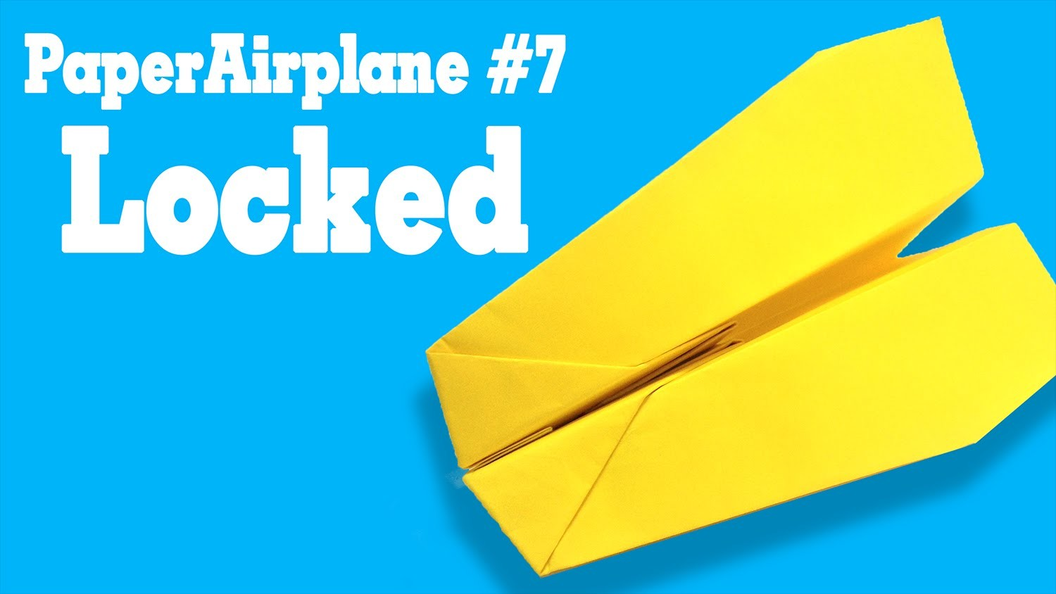 Easy origami - How to make a easy paper airplane glider that FLY FAR #7| Locked
