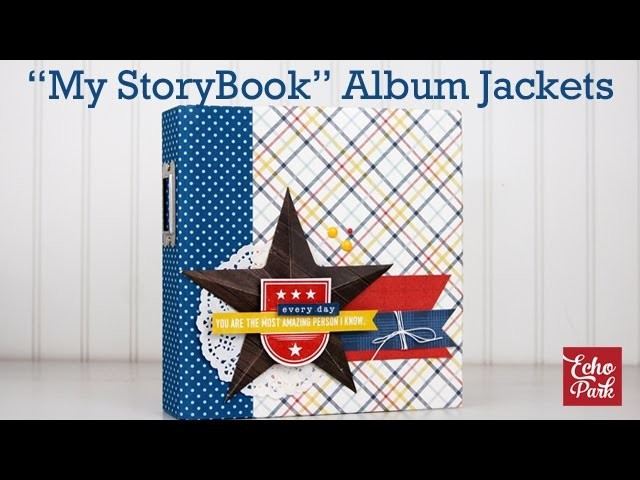 """How to Adhere My StoryBook Album Jackets to a 6x8"""" Chipboard Album"""
