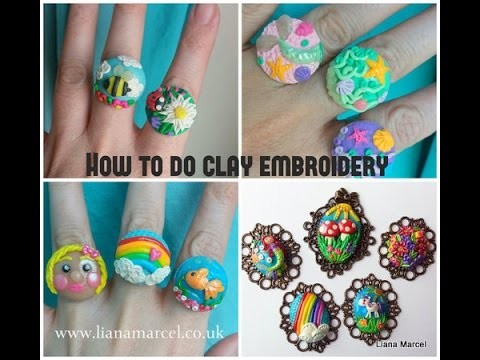 How to do clay embroidery (tutorial)