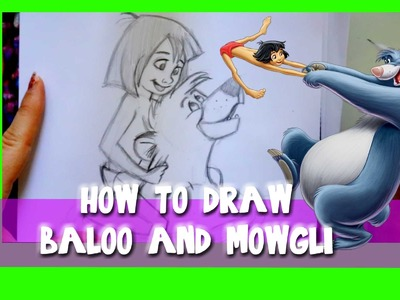 How to Draw Baloo and Mowgli from Disney's THE JUNGLE BOOK - @dramaticparrot