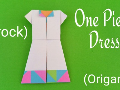 "How to fold. make a paper ""One Piece dress(Frock)"" - Costume Origami Tutorial"