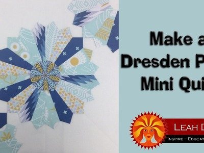 How to Make a Dresden Plate Patchwork Quilt
