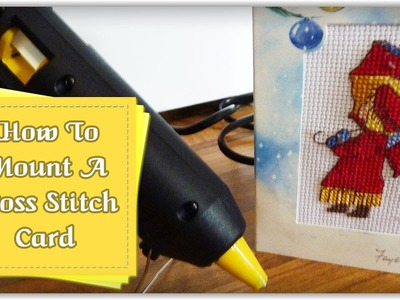 How To Mount Cross Stitch in a Card :: by Babs at MyFieryPhoenix
