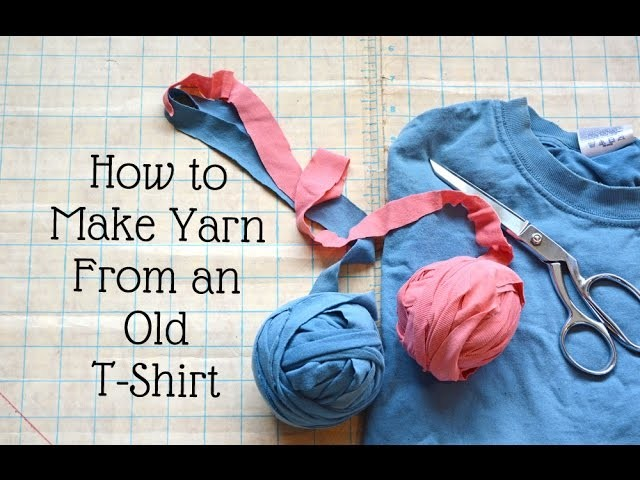 How to Upcycle a T-shirt into Yarn