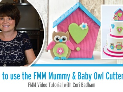 How to use the FMM Mummy and Baby Owl Cutter Set