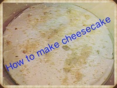 "Af Somali "" How to make Cheesecake"" Baking"