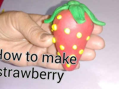 Clay tutorial : how to make strawberry with clay [creative ideas]