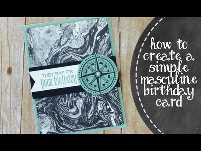 How To Create A Simply Masculine Birthday Card