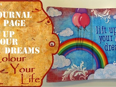 How to create an Art Journal Page - Lift up your dreams