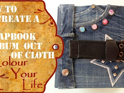 How to create an scrapbook album out of jeans - very special