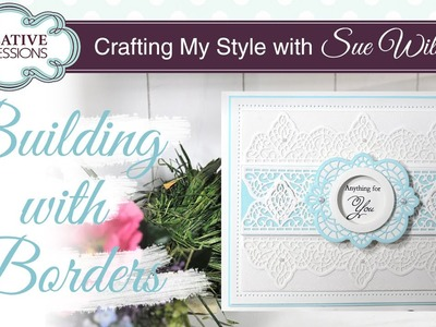 How To Create Pretty Backgrounds | Crafting My Style with Sue Wilson
