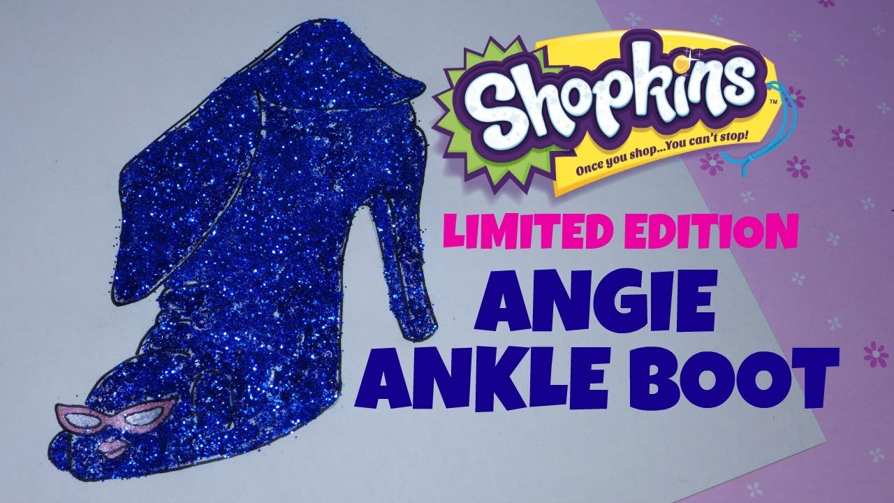 How To Draw Shopkins Season 2 Limited Edition Angie Ankle Boot Color With Glitter Glue