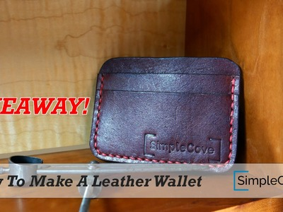 How To Make A Leather Wallet - Giveaway OVER