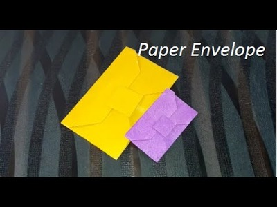 How to make a Paper Envelope: Without Glue or Tape