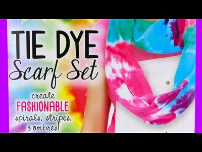 How to Make a Tie Dye Scarf! Just My Style Tie Dye Kit!