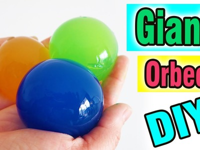 How To Make Giant Orbeez Balls You Can Eat! by Bum Bum Surprise Toys