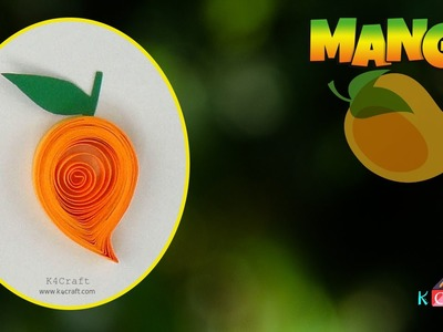 How to make Quilling paper Mango Shape - M is for.  Mango