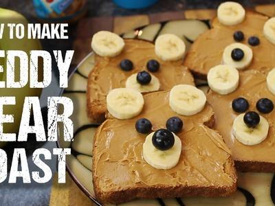 """How To Make """"Teddy Bear"""" Toast"""