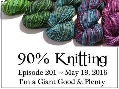 90% Knitting - Episode 201