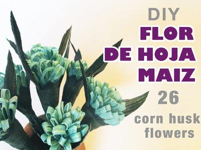 Como hacer flores de hoja de maiz. how to make a corn huks flower. totomoxtle