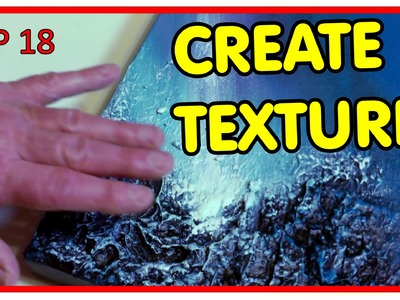 How to Create Texture on your Paintings by Skye Taylor