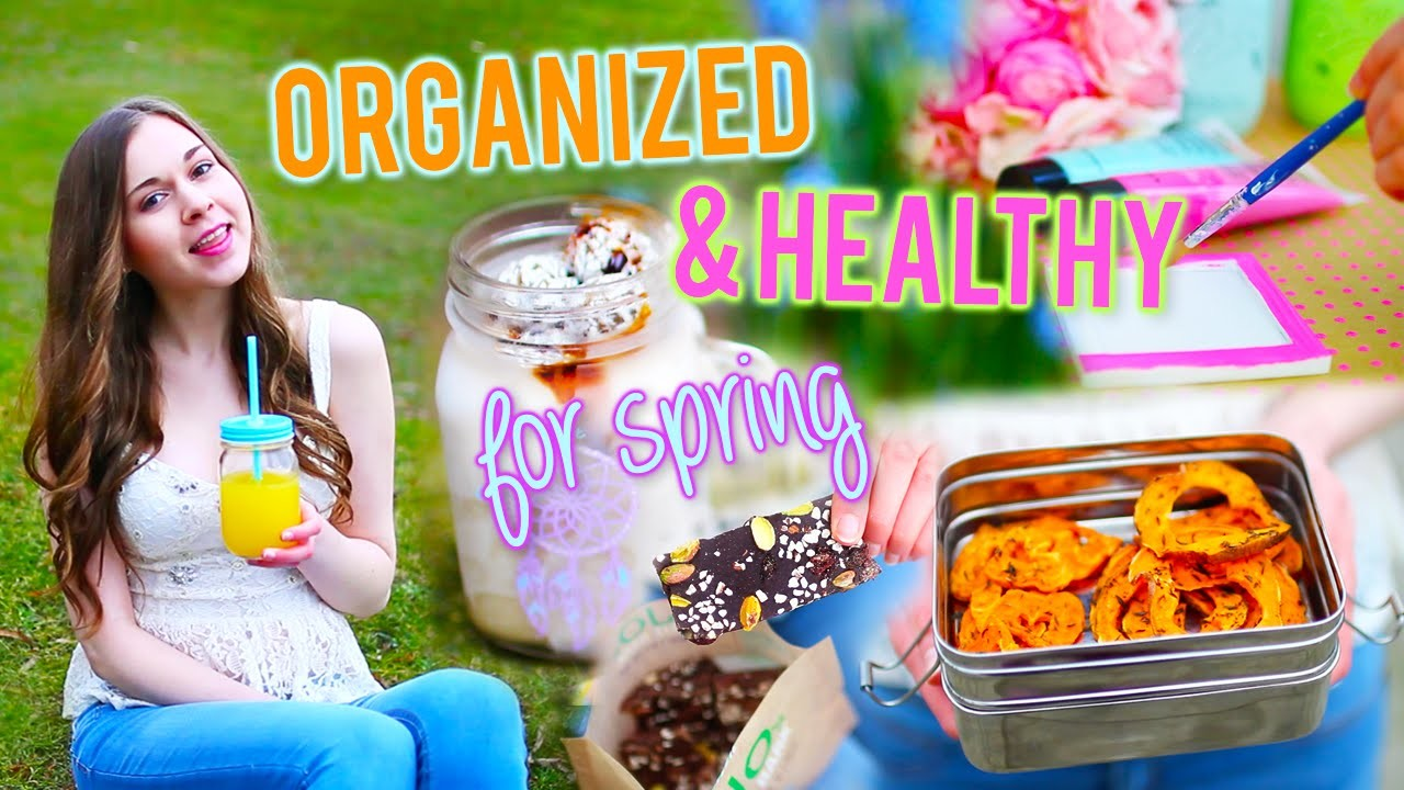 How To Get Organized & Healthy For Spring