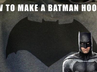How to Make A Batman Hoodie
