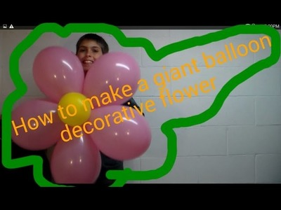 How to make a giant balloon decorative flower - Sid's Balloons -